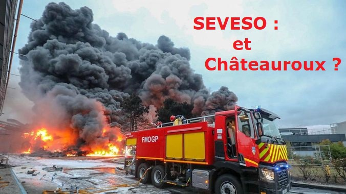 SEVESO : et Châteauroux ?