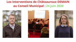 Les interventions de Châteauroux DEMAIN  au Conseil Municipal 24 juin 2020