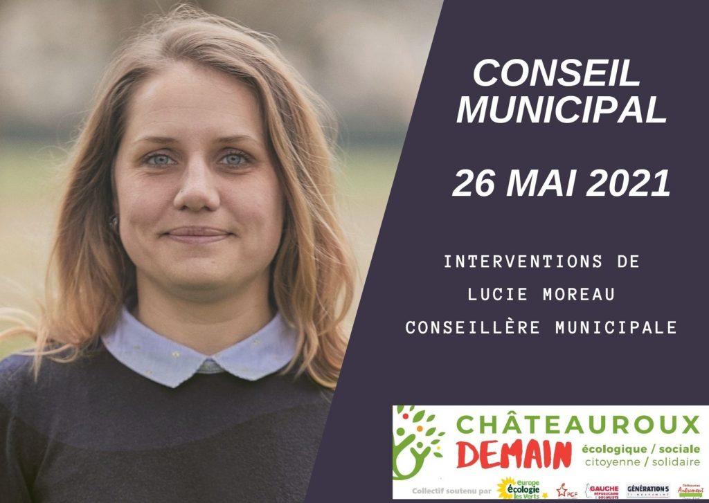 Interventions de Lucie Moreau au conseil municipal du 26 mai 2021 1